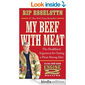 My Beef with Meat by Rip Esselstyn available on Amazon.